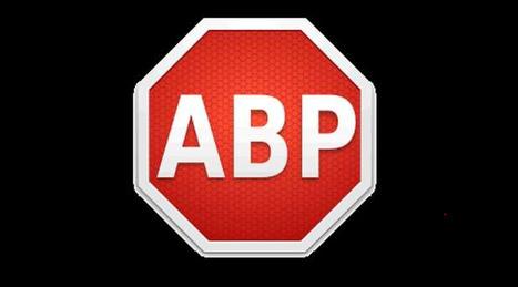 Le bloqueur de publicités AdBlock Plus a été vendu à un mystérieux acquéreur | Geeks | Scoop.it