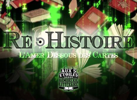 Ré-Histoire [L'Amer Dessous des Cartes] Bibliothèque et vidéothèque pour réviser les acquis | ActivEast NEWS | Scoop.it