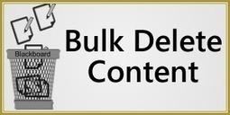 Bulk Delete Content in Blackboard Learn | EdTech Connection | Education Technology | Scoop.it
