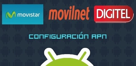 Mini-Guía: cómo configurar el APN de tu Android - EntreClicK.com | NoticiasTech | Scoop.it