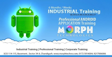 Android Training in Chandigarh | industrial Training in Android | Android Application Development Training in Chandigarh | Scoop.it