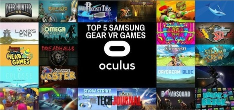 Top 5 Must-Have Samsung Gear VR Games That You Can't Miss | Technology in Business Today | Scoop.it