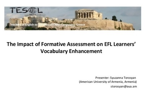 Conference Resources: The Impact of Formative Assessment on EFL Learners' Vocabulary Enhancement by Syuzanna Torosyan | Language Assessment | Scoop.it
