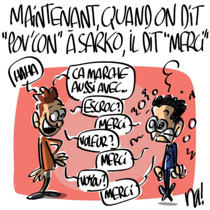 Maintenant, quand on dit « pov'con » à Nicolas Sarkozy, il dit « merci » | Baie d'humour | Scoop.it