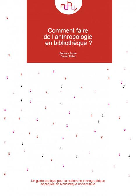 Comment faire de l'anthropologie en bibliothèque ? | Infocom | Scoop.it