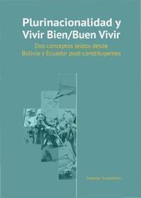 Plurinacionalidad y Vivir Bien/Buen Vivir | Interculturalidad y Tecnología | Scoop.it