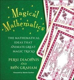 Mathemagicians: Princeton Teaches Students the Math Behind Magic | Maths | Scoop.it
