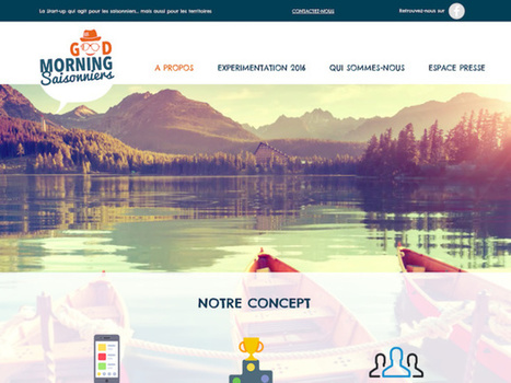 Good Morning Saisonniers veut faire des saisonniers des ambassadeurs du tourisme | E-Tourisme et Animation numérique du territoire | Scoop.it