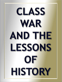 """Class War"" and the Lessons of History 