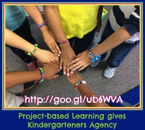 Project-based Learning gives Kindergarteners Agency | Personalize Learning (#plearnchat) | Scoop.it