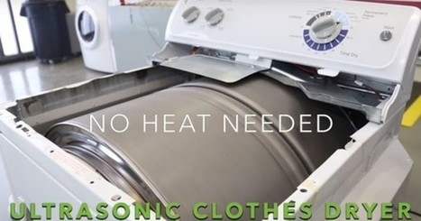 Ultrasonic clothes dryers could shorten drying time to 20 minutes, and use 70% less energy | Eureka | Scoop.it