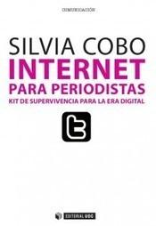 Silvia Cobo » Internet para periodistas | Periodismo y Nuevas Tecnologías | Scoop.it