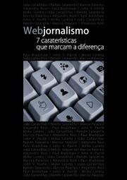 Las siete características del periodismo digital, en un libro | salaverria.es | Journalism: the citizen side | Scoop.it