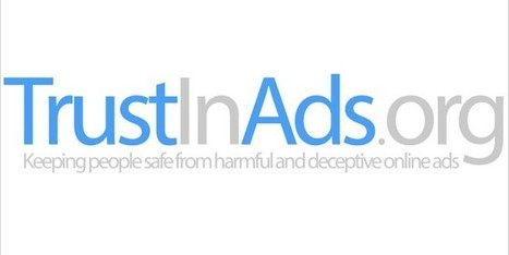 Receive Alerts, Spot and Report Online Ad Scams With TrustInAds.org | Digital-News on Scoop.it today | Scoop.it