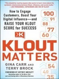 """Why a Klout score may be an appropriate marketing metric"" by Mark Schaefer 