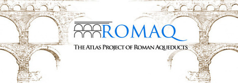 AWOL - The Ancient World Online: ROMAQ: The Atlas Project of Roman Aqueducts | Mundo Clásico | Scoop.it