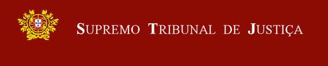 Supremo Tribunal de Justiça 'chumba' sentenças negociadas | Direito Português | Scoop.it