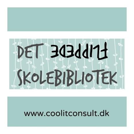 Det Flippede Skolebibliotek | Cool it | IT og  undervisning generelt _ Morten Ulstrup | Scoop.it