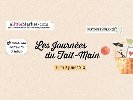 A Little Mag » La 3ème édition des Journées du Fait-Main arrive partout en France le 1er et 2 juin ! | Couture, crochet et autres plaisirs | Scoop.it
