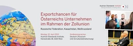 Ein Markt mit 170 Mio. Menschen wartet | Austrian Standards News | Scoop.it
