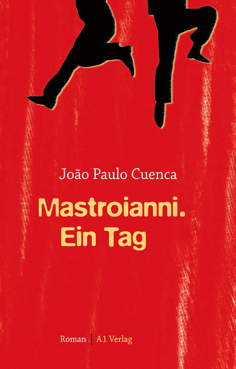 João Paulo Cuenca: Mastroianni. Ein Tag | Literatur aus Brasilien | Lateinamerika | Scoop.it
