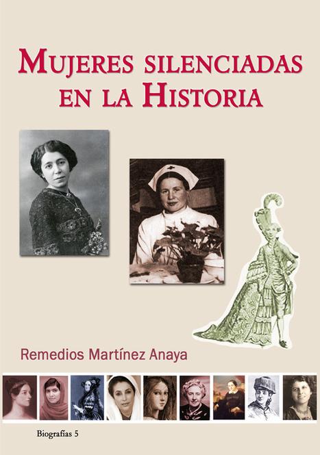 Mujeres silenciadas en la historia | Entre páginas | Mujeres con ciencia | Activismo en la RED | Scoop.it