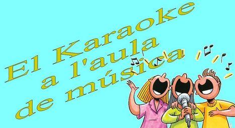 El Karaoke a l'aula de música | Educación musical 2.0 | Scoop.it