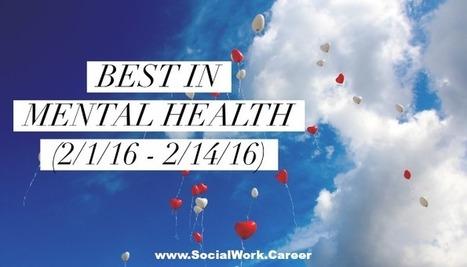 Best in Mental Health (2/1/16 – 2/14/16) | Mental Health | Scoop.it