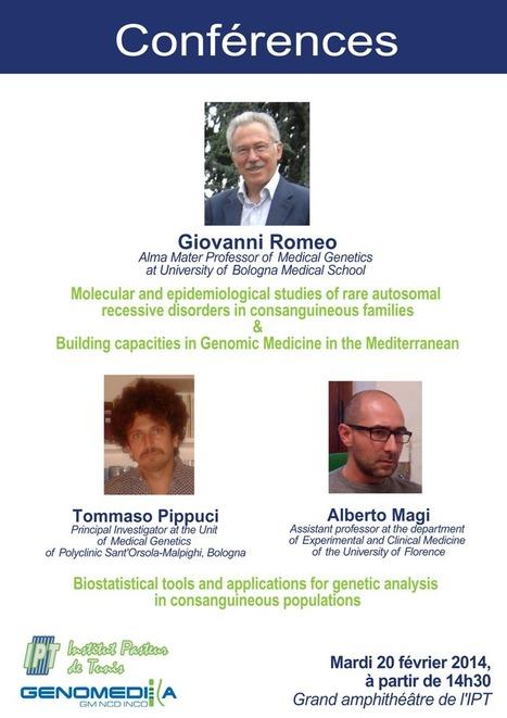 3 conférences sur le thème de l'investigation génétique des maladies en population consanguine | Institut Pasteur de Tunis-معهد باستور تونس | Scoop.it