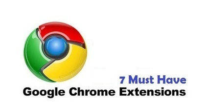 7 Must Have Google Chrome Extensions for Bloggers, News Junkies and Content Writers - Pro Technology Blog | Comms For Work | Scoop.it