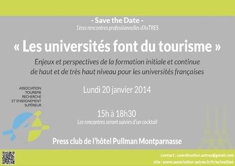 AsTRES, Association Tourisme, Recherche et Enseignement Supérieur : Journée professionnelle AsTRES 2014 | Médias sociaux et tourisme | Scoop.it