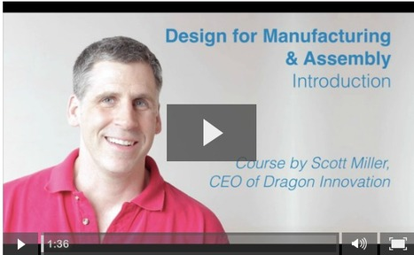 Design for Manufacturing (DFM) Course - Dragon Innovation Blog | Manufacturing In the USA Today | Scoop.it