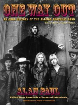 New Book by Alan Paul, 'One Way Out,' Provides an Oral History of the Allman Brothers Band | Around the Music world | Scoop.it