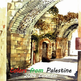 Get Your Colors from Palestine 2014 Calendar & Support Artists From Palestine | peanuts gallery | Scoop.it