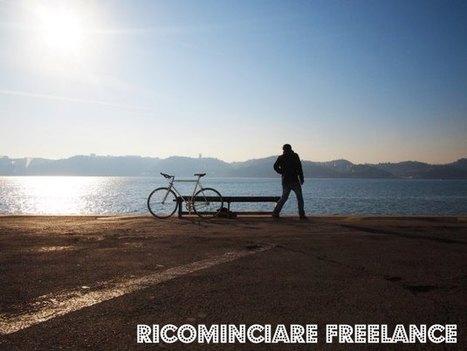 7 consigli per ricominciare come freelance | ToxNetLab's Blog | Scoop.it