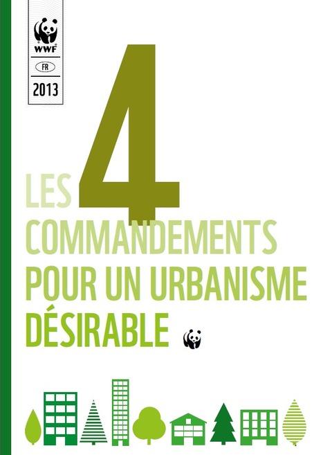 Le WWF lance son guide « Les 4 commandements pour une ville désirable » | architecture..., Maisons bois & bioclimatiques | Scoop.it