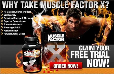 Muscle Factor X Reviews | xt genix | Scoop.it