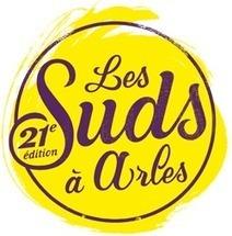 Les Suds à Arles reviennent   Communiquaction   Communiquaction News   Scoop.it