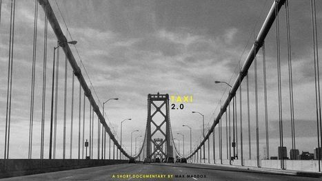 'Taxi 2.0′, A Short Documentary About the Conflict Between Taxis and New Rideshare Services in San Francisco_ | Global Brain | Scoop.it