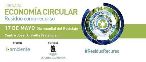 """Jornada """"Economía Circular: residuo como recurso""""   Smart Water   Scoop.it"""