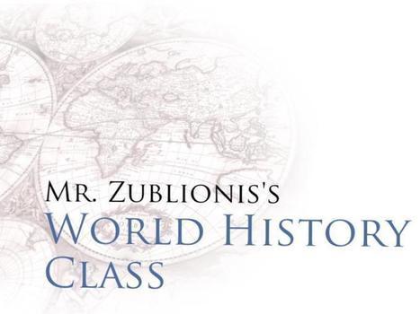 World History Class: Mr. Zublionis' | The Open Classroom - Open Learningk12 | Scoop.it