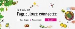2 décembre 2016 à Angers (49) : - Agro Perspectives - Agronomie - Diffusion des techniques innovantes en agriculture | Chimie verte et agroécologie | Scoop.it