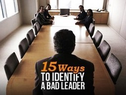 15 Ways To Identify Bad Leaders | Real Estate Plus+ Daily News | Scoop.it