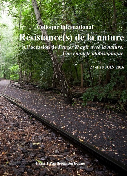 "Colloque international: ""Résistance(s) de la nature"" 