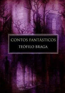 Contos Fantásticos | Luso Livros | Livros e companhia | Scoop.it