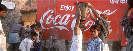 Coca-Cola: drinking the world dry | A2 TNCs and the Environment | Scoop.it