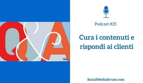 Come generare risposte attraverso i contenuti - Social Media Scrum | Web Marketing | Scoop.it