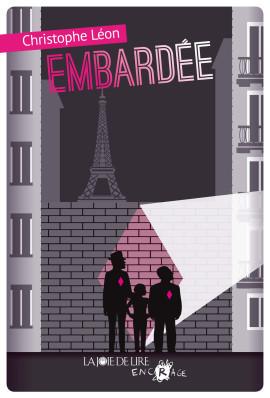 Embardée - La joie de lire de Christophe Léon | Concours de lecture : Adolire - Prix des Incorruptibles | Scoop.it