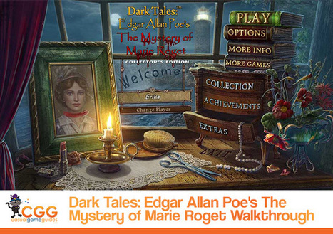 Dark Tales: Edgar Allan Poe's The Mystery of Marie Roget Walkthrough: From CasualGameGuides.com | Casual Game Walkthroughs | Scoop.it