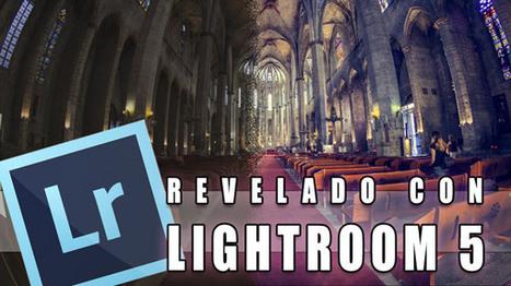 Tutorial Lightroom 5 // Revelado raw by @Photoshopeando ... | Lightroom | Scoop.it